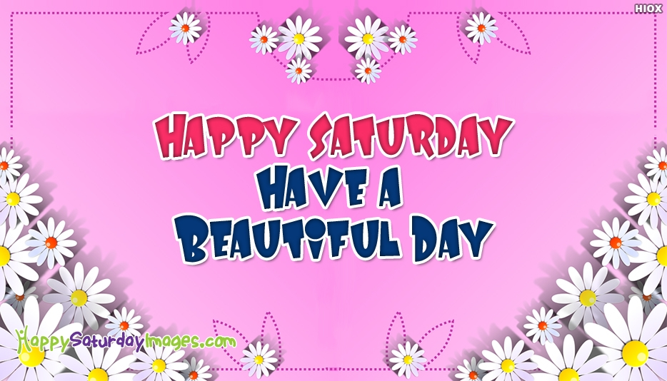 Happy Saturday Images for FB Friends