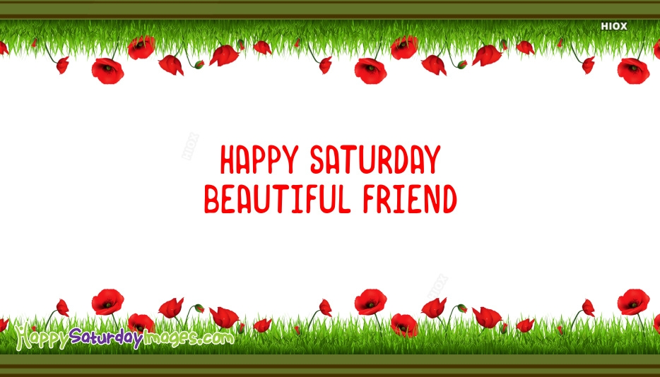 Happy Saturday Images For Bestie