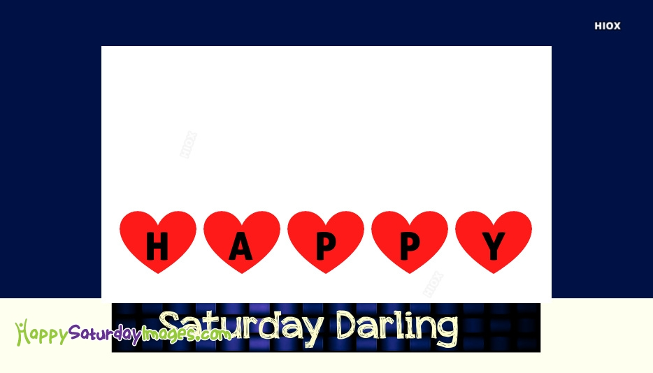 Happy Saturday Images for Darling