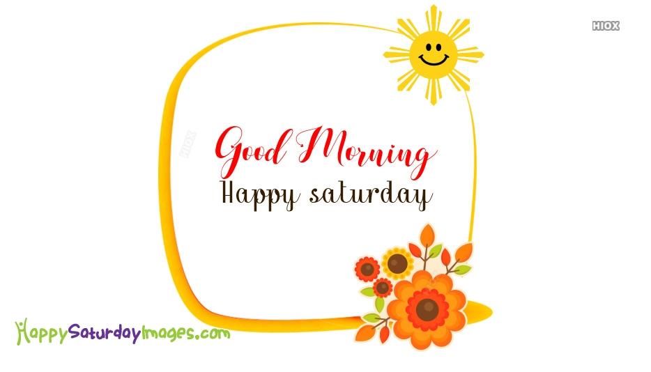 Happy Saturday Sunshine Images