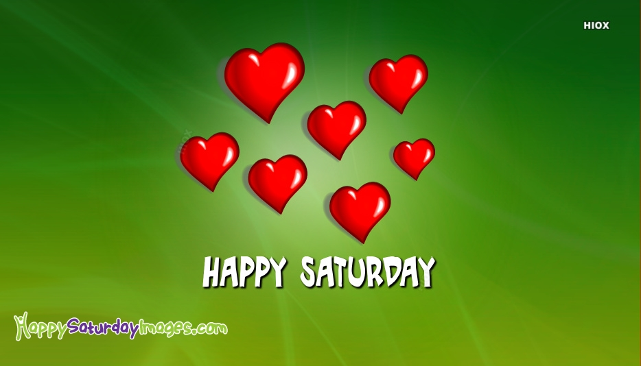 Happy Saturday Heart