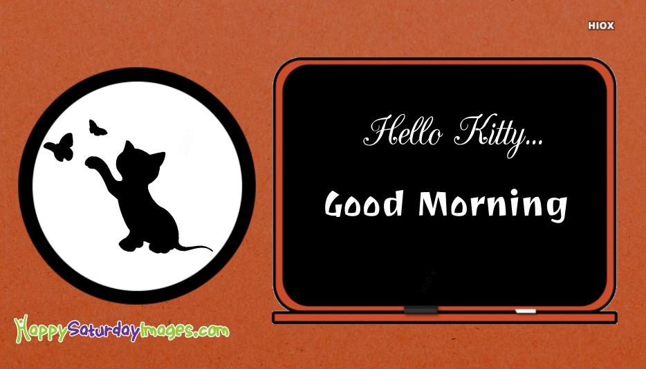 Happy Saturday Hello Kitty