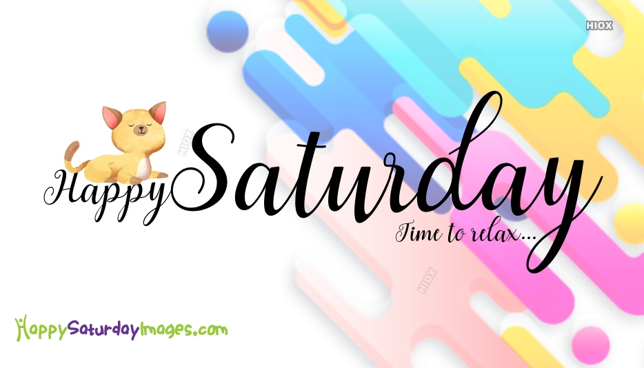 Happy Saturday Relax Images