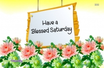 have a blessed saturday images