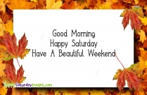 happy saturday great weekend
