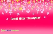 Good Night Saturday Pictures