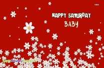 Happy Saturday Baby