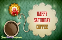 Happy Saturday Coffee
