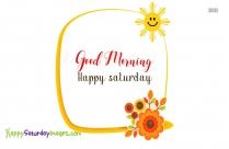 Happy Saturday Good Morning Wallpaper