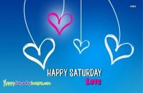 Happy Saturday Lover