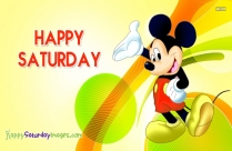 Happy Saturday Mickey Mouse