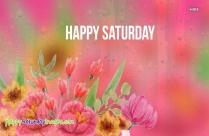 Happy Saturday Rainy Day
