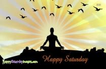 Happy Saturday Spiritual