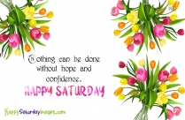 Saturday Wishes With Hope Confidence