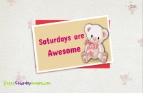 Saturdays Are Awesome