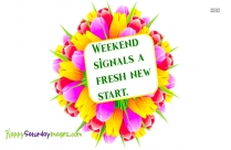 Happy Saturday Sms Images